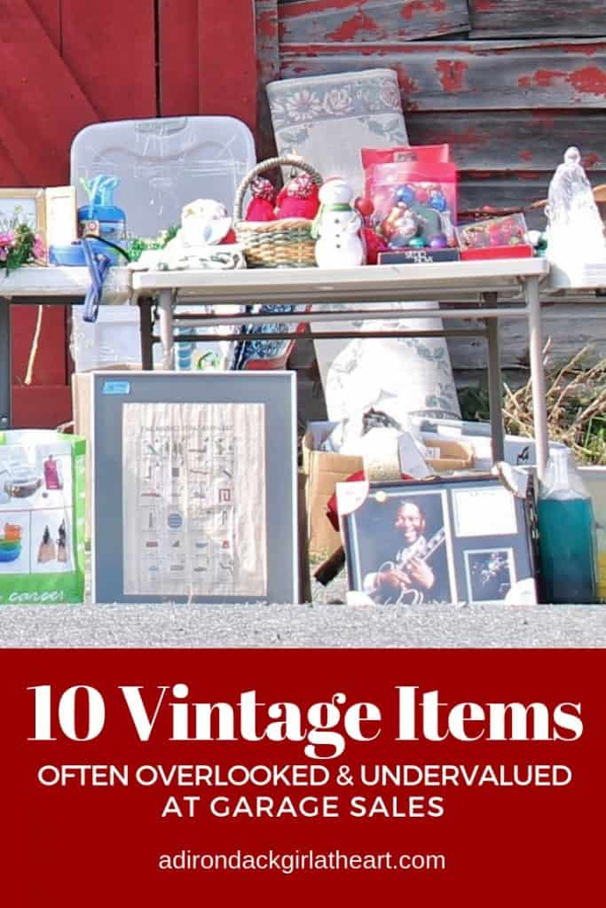 10 Vintage Items Often Overlooked & Undervalued at Garage Sales adirondackgirlatheart.com