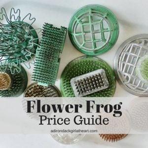 Flower Frog Price Guide adirondackgirlatheart.com