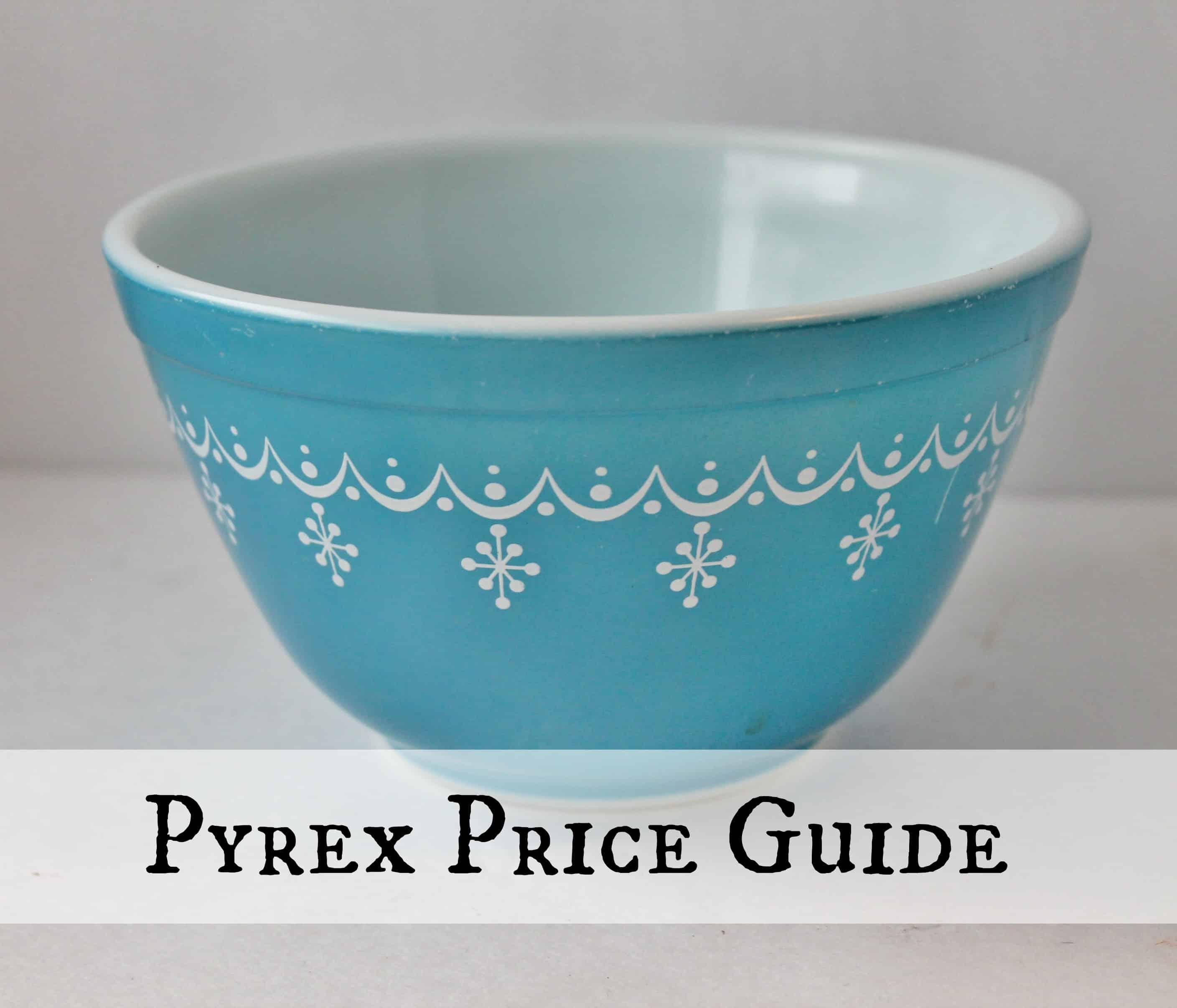 vintage pyrex price guide adirondack girl heart. Black Bedroom Furniture Sets. Home Design Ideas