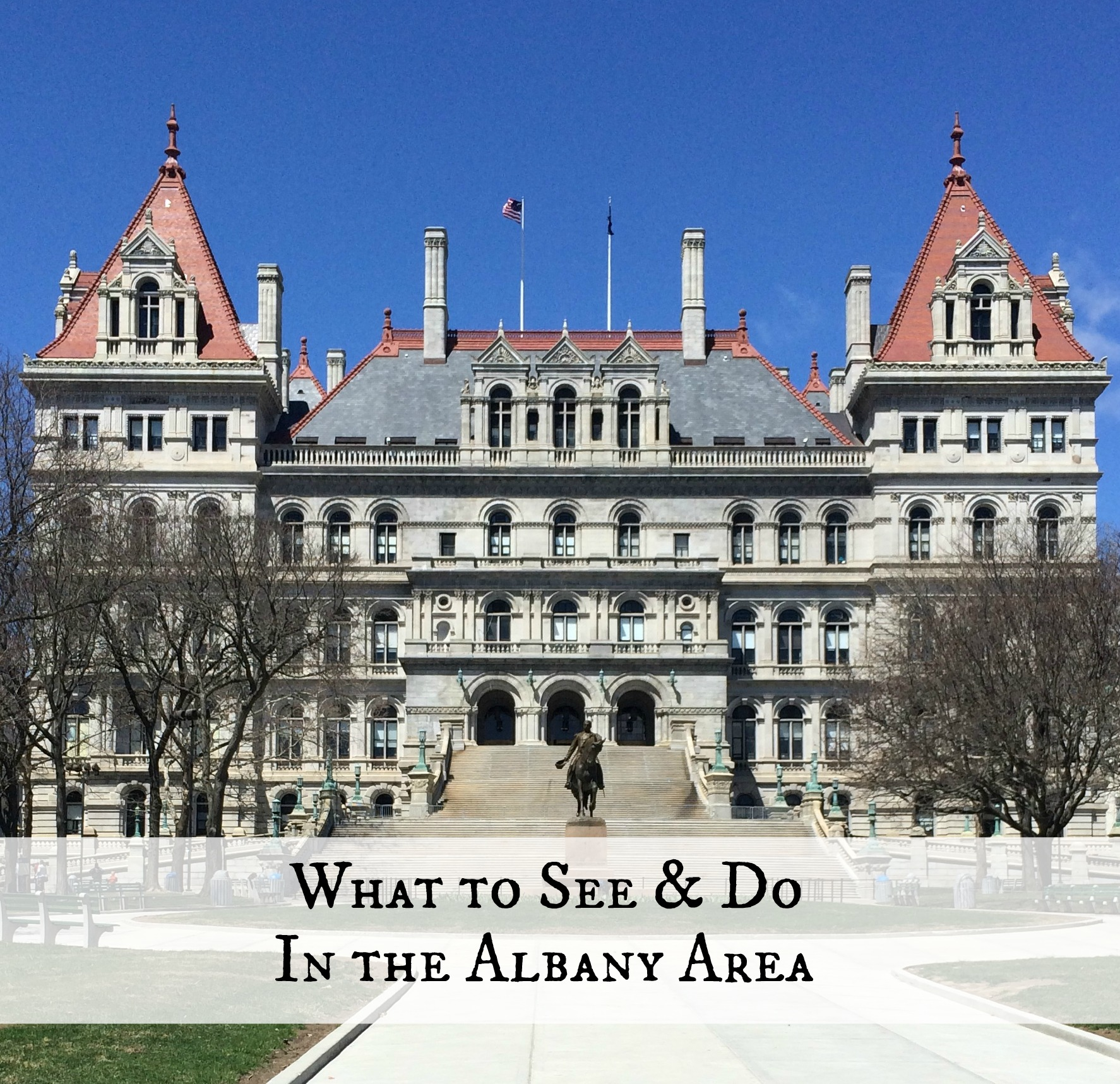 What to see and do in the Albany Area