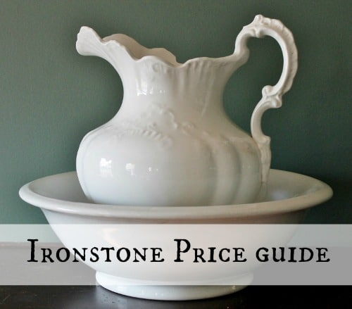 Antique & Vintage Ironstone Pottery Price Guide • Adirondack