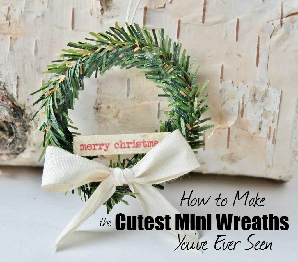 how-to-make-the-cutest-mini-wreaths-youve-ever-seen-adirondackgirlatheart-com-1024x898