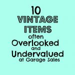 10 vintage items often overlod at garage salesoked and undervalue