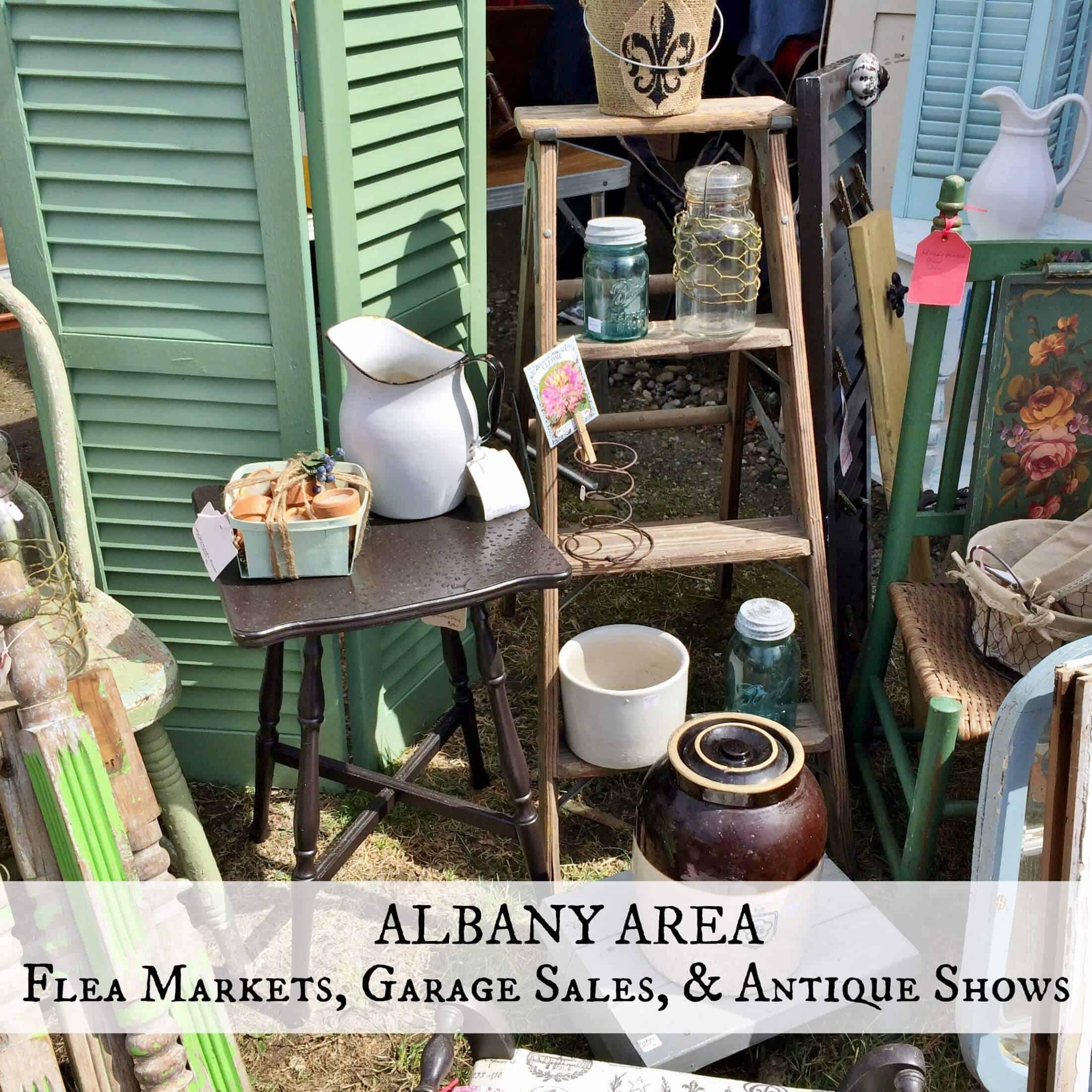 Albany Area Flea Markets, Garage Sales, Antique Shows