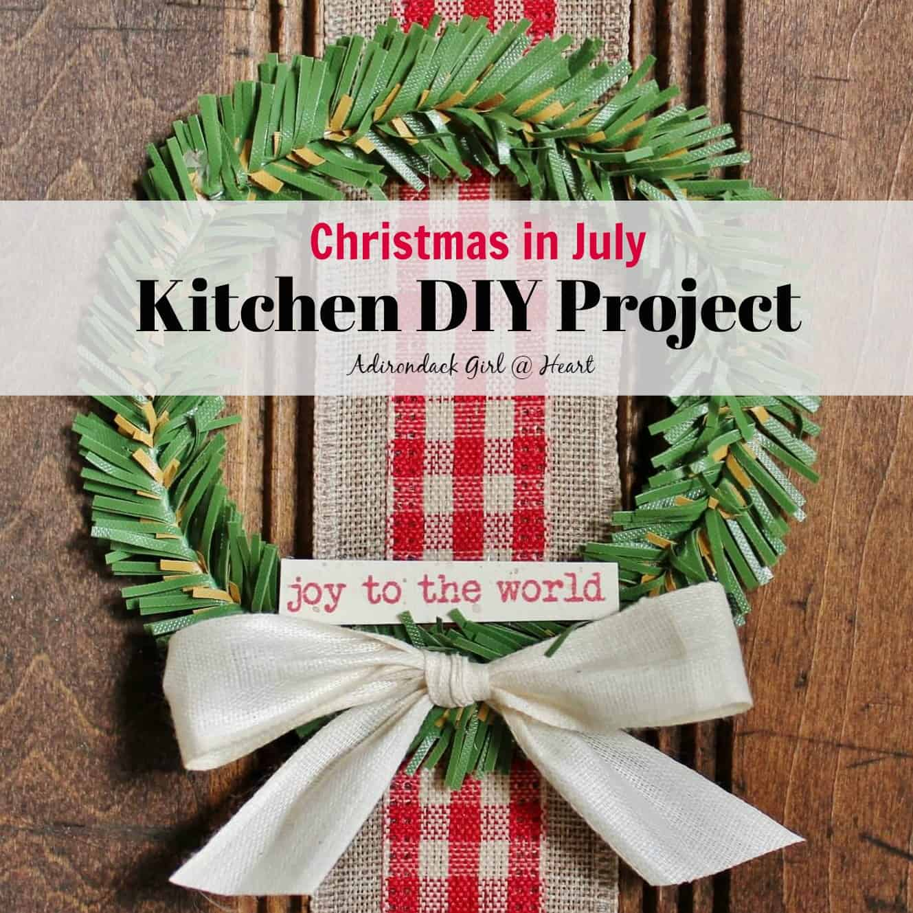 Diy Project Christmas In July Kitchen Diy Project 20 Off Code Adirondack