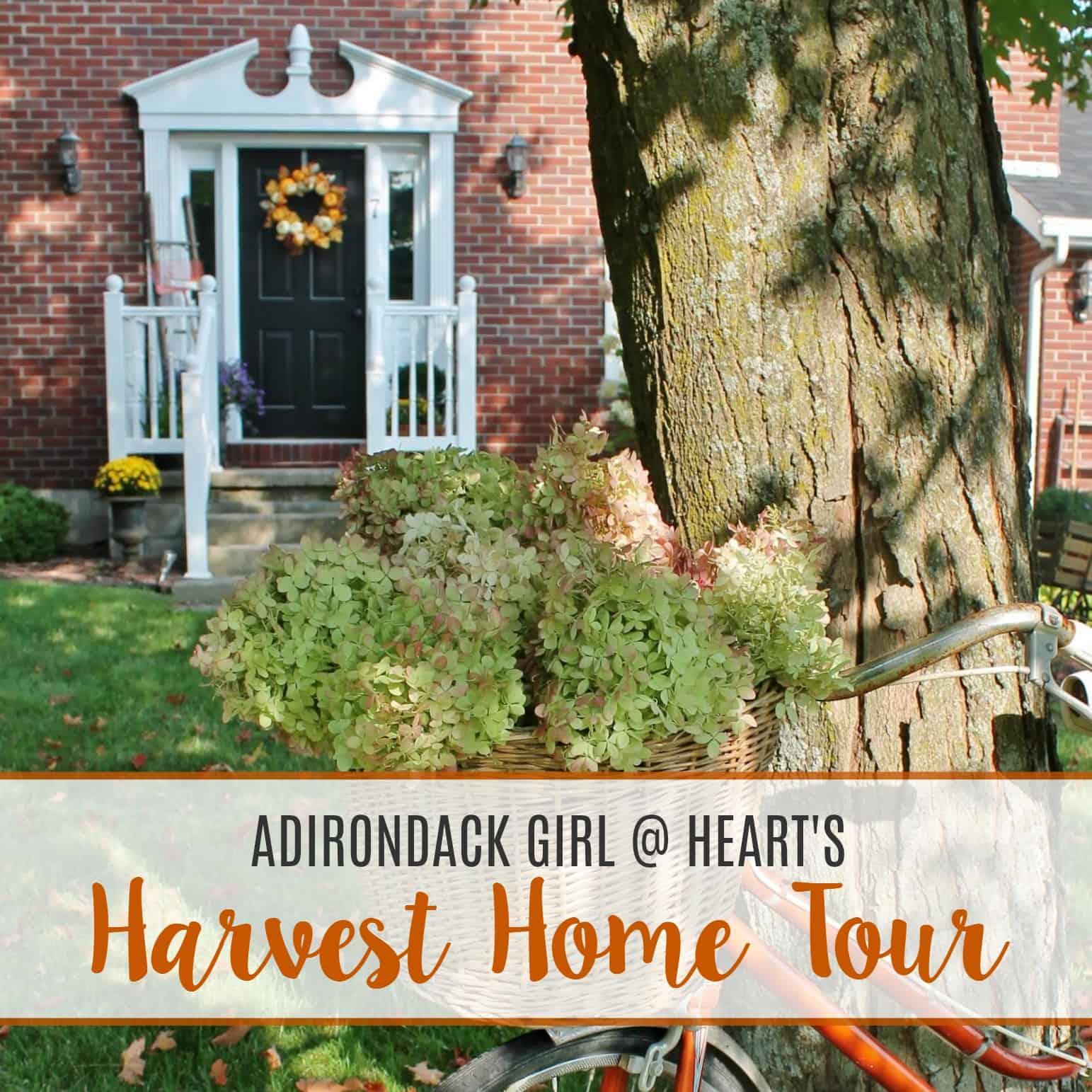 a harvest home tour adirondack girl heart