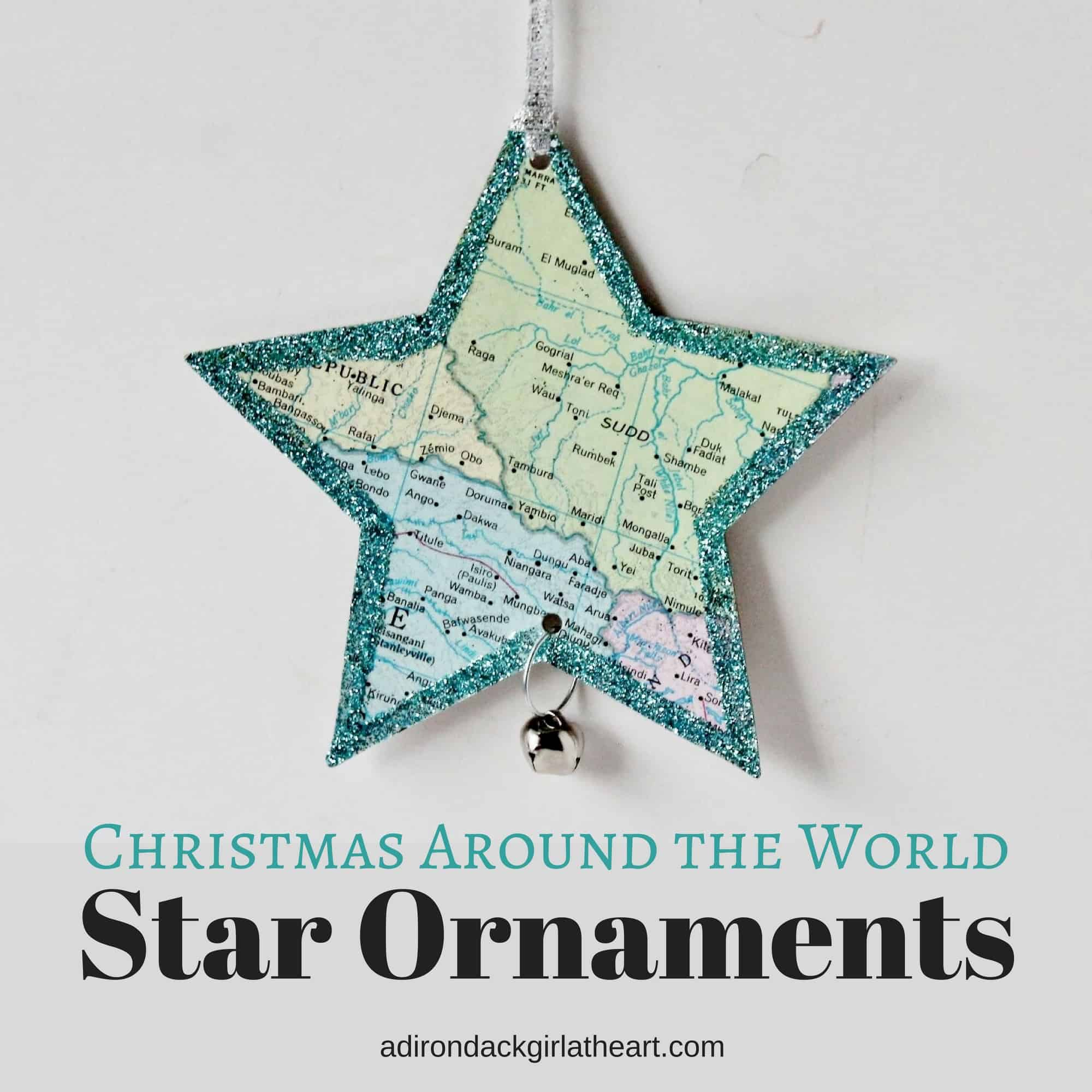 Christmas Around the World Star Ornaments • Adirondack ...
