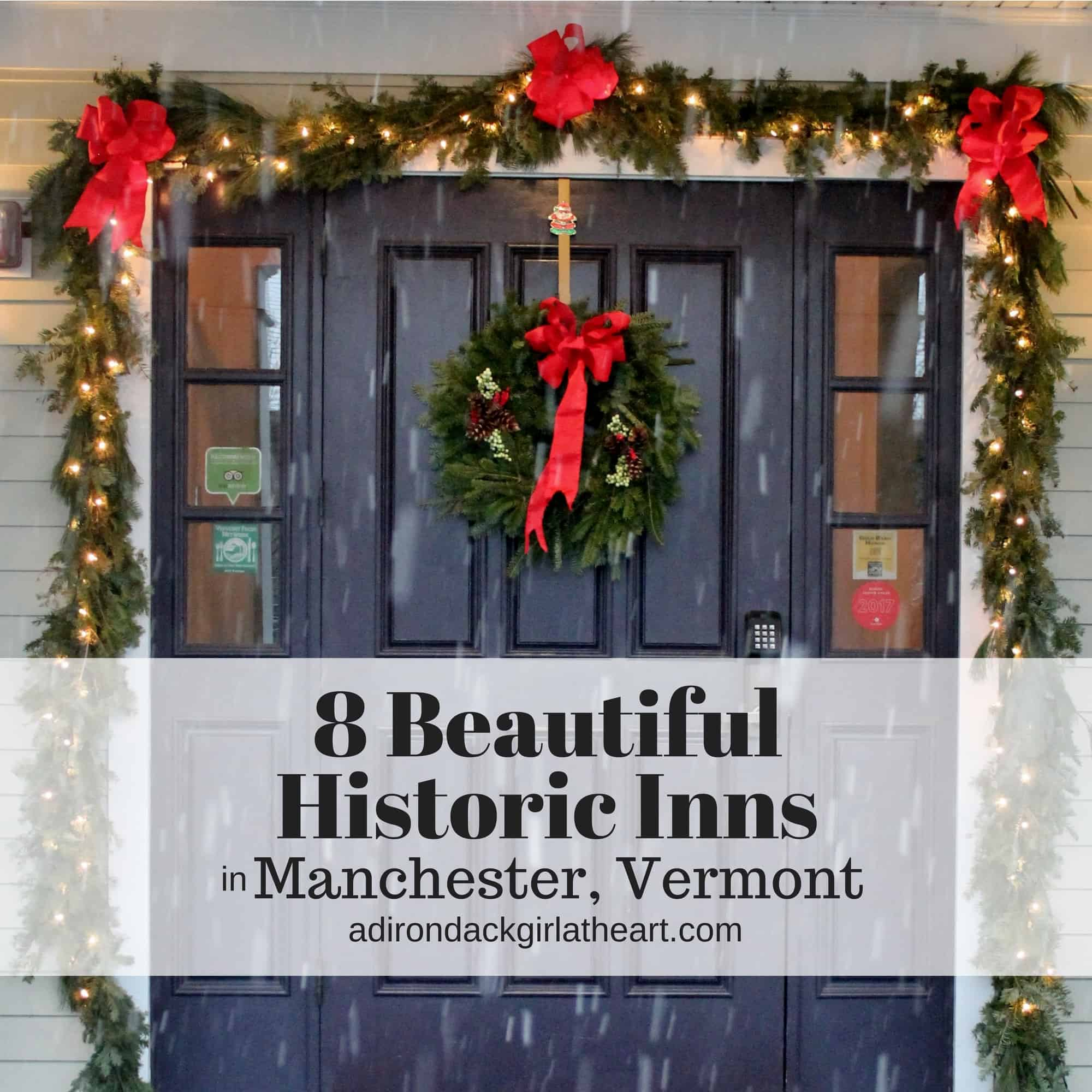 8 Beautiful Historic Inns In Manchester Vermont Adirondack