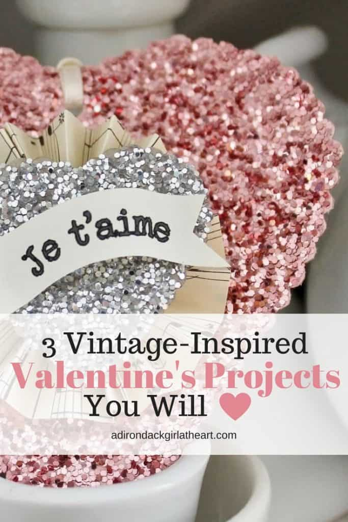 3 vintage inspired valentine's projects that you will love adirondackgirlatheart.com