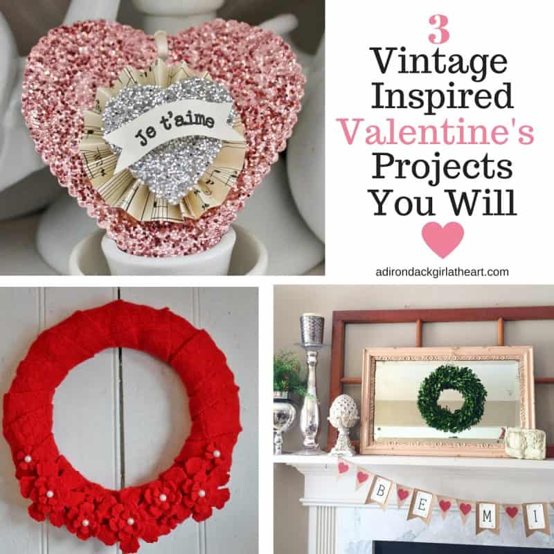 3 vintage inspired valentine's projects you will love adirondackgirlatheart.com