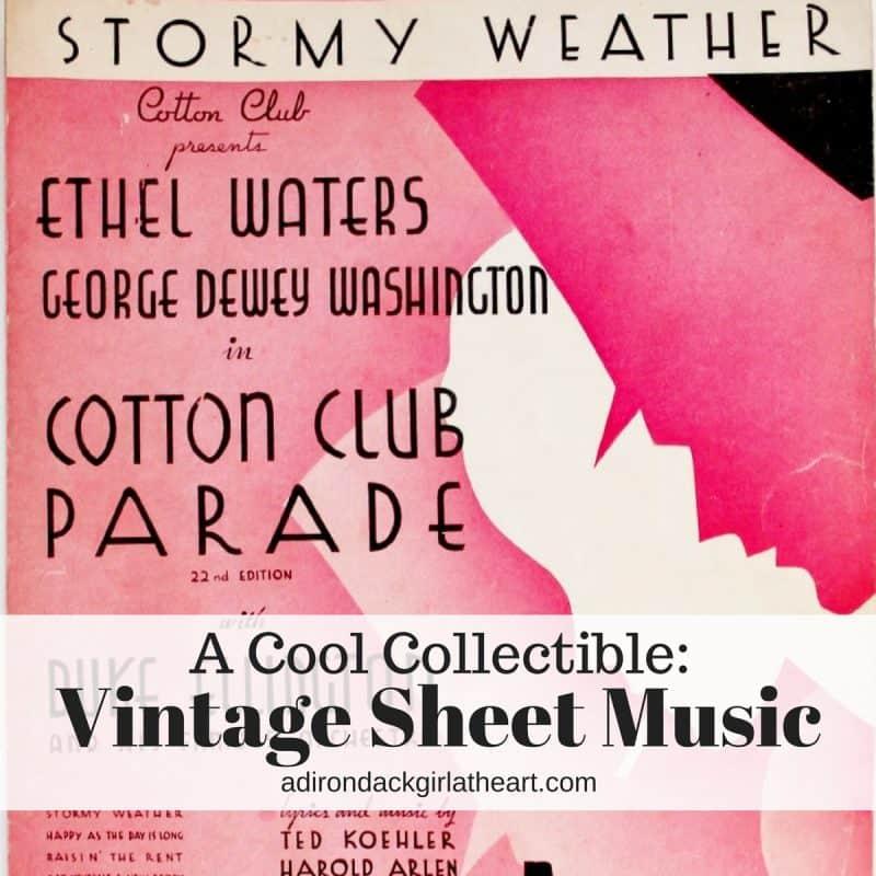 Collecting Vintage Sheet Music • Adirondack Girl @ Heart