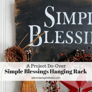 A Project Do-Over: Simple Blessings Hanging Rack