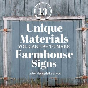 13 Unique Materials You Can Use to Make Farmhouse Signs