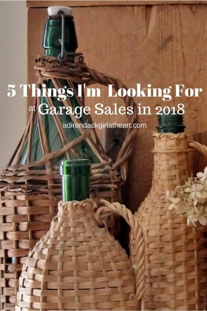 5 Things I'm Look For at garage sales in 2018 (1)adirondackgirlatheart.com (2)
