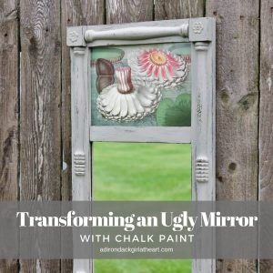 Transforming an Ugly Mirror with Chalk Paint adirondackgirlatheart.com