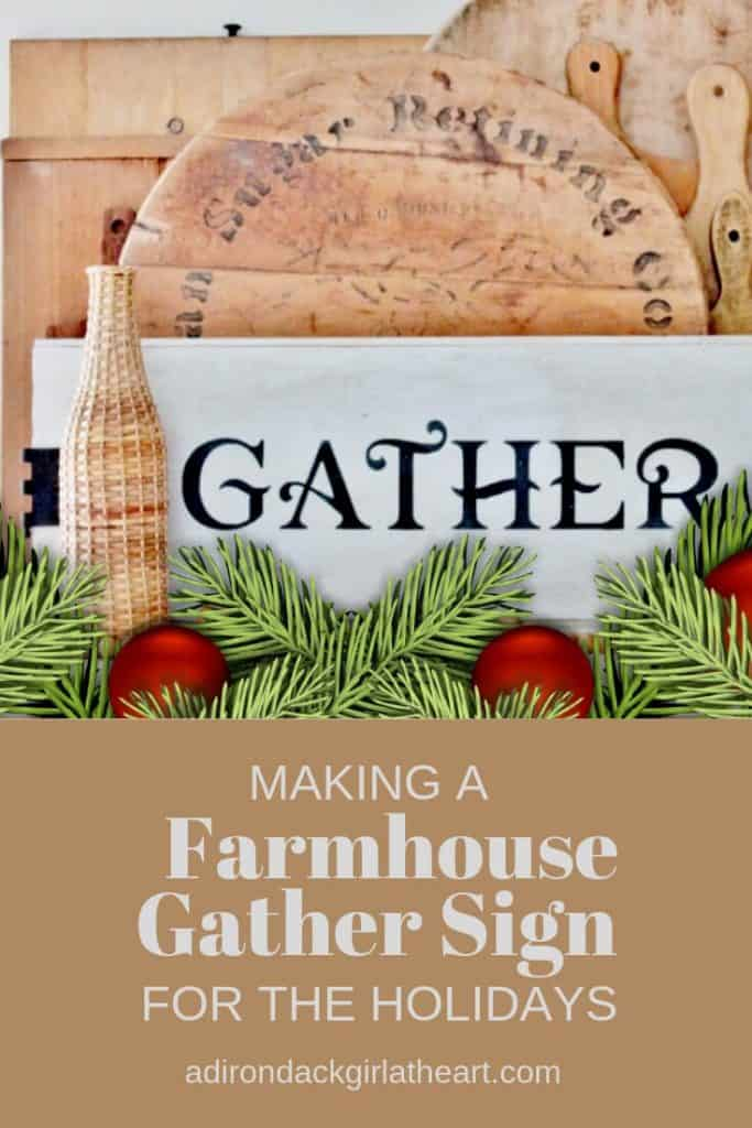 Making a Framhouse Gather Sign for the Holidays adirondackgirlatheart.com